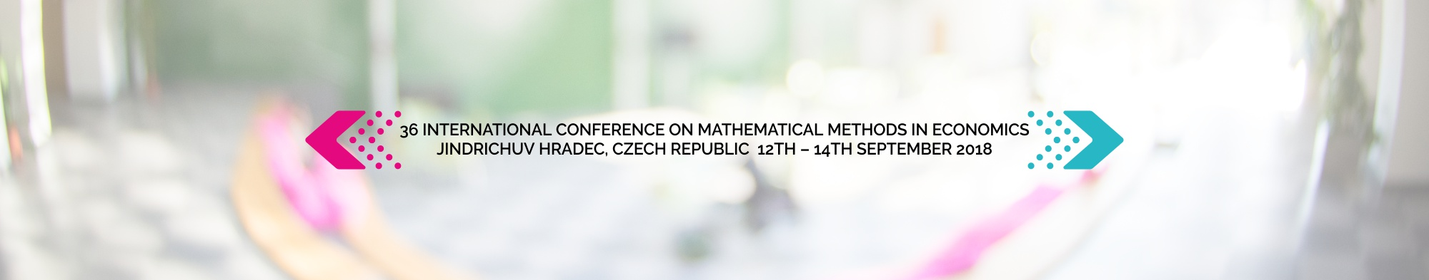 36 International Conference on Mathematical Methods in Economics Jindrichuv Hradec, Czech Republic 11th – 14th September 2018